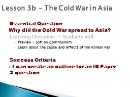 Lesson  3 b   � The  Cold War in Asia