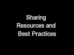 Sharing Resources and Best Practices