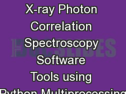 Parallelizing X-ray Photon Correlation Spectroscopy Software Tools using Python Multiprocessing
