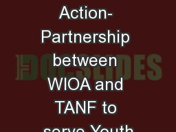 Enough Is Known for Action- Partnership between WIOA and TANF to serve Youth
