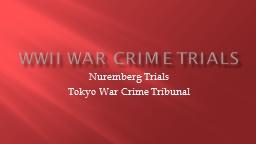 WWII War crime trials Nuremberg Trials