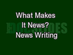 What Makes It News? News Writing