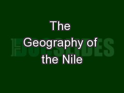 The Geography of the Nile