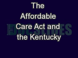 The Affordable Care Act and the Kentucky