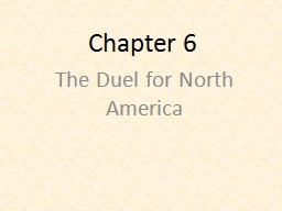 Chapter 6 The Duel for North America