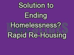 Solution to Ending Homelessness? Rapid Re-Housing