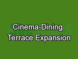 Cinema-Dining Terrace Expansion