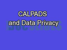 CALPADS and Data Privacy