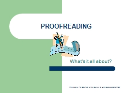 PROOFREADING What's it all about? PowerPoint PPT Presentation