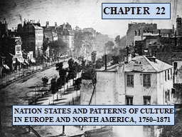 CHAPTER  22 NATION STATES AND PATTERNS