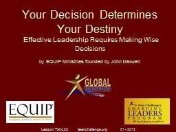 Your Decision Determines Your Destiny