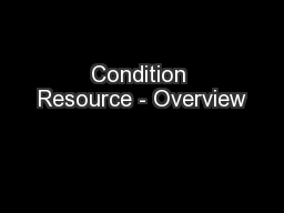 Condition Resource - Overview