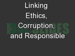 Linking Ethics, Corruption, and Responsible