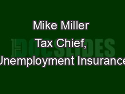 Mike Miller Tax Chief, Unemployment Insurance