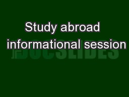 Study abroad  informational session