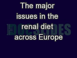 The major issues in the renal diet across Europe
