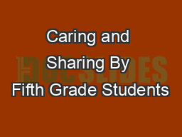 Caring and Sharing By Fifth Grade Students
