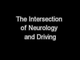 The Intersection of Neurology and Driving