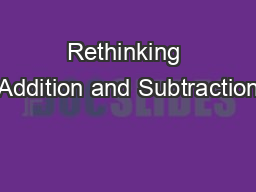 Rethinking Addition and Subtraction