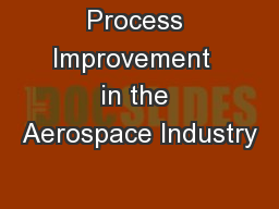 Process Improvement  in the Aerospace Industry