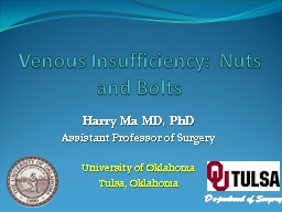 Venous Insufficiency: Nuts and Bolts