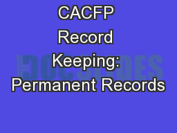 CACFP Record Keeping: Permanent Records