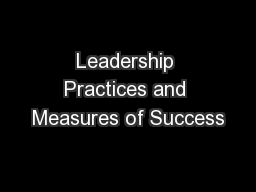 Leadership Practices and Measures of Success