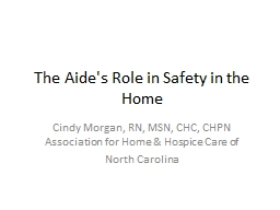 The Aide's Role in Safety in the Home