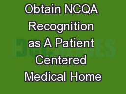 How to Obtain NCQA Recognition as A Patient Centered Medical Home