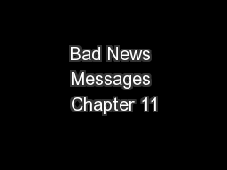 Bad News Messages Chapter 11