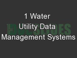 1 Water Utility Data Management Systems