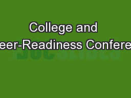 College and Career-Readiness Conference