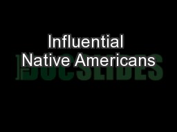 Influential Native Americans
