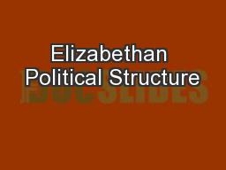 Elizabethan Political Structure