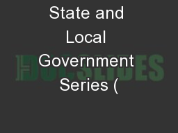 State and Local Government Series (