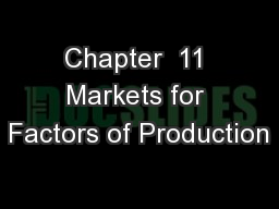 Chapter  11 Markets for Factors of Production