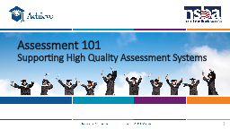 Assessment  101 Supporting High Quality Assessment Systems PowerPoint PPT Presentation