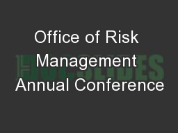 Office of Risk Management Annual Conference PowerPoint PPT Presentation