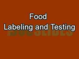 Food Labeling and Testing