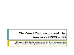 The Great Depression and the Americas (1929 – 39) PowerPoint PPT Presentation