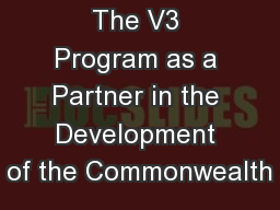 The V3 Program as a Partner in the Development of the Commonwealth