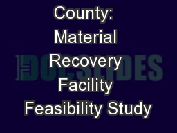 G enesee County:  Material Recovery Facility Feasibility Study