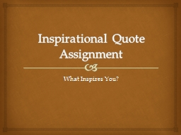 Inspirational Quote Assignment