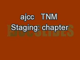 ajcc   TNM Staging: chapter