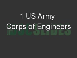 1 US Army Corps of Engineers