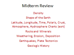 Midterm Review Density Shape of the Earth