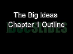 The Big Ideas Chapter 1 Outline
