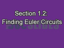 Section 1.2: Finding Euler Circuits
