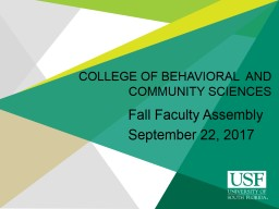 College of Behavioral  and Community Sciences