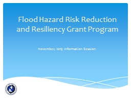 Flood Hazard Risk Reduction and Resiliency Grant Program